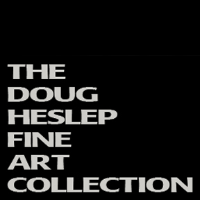 The Doug Heslep Fine Art Collection